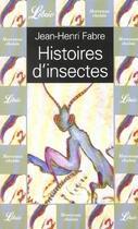 Couverture du livre « Histoires D'Insectes » de Jean-Henri Fabre aux éditions J'ai Lu