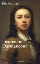 Couverture du livre « Lieutenant Darmancour » de Eric Jourdan aux éditions La Musardine