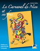Couverture du livre « Le carnaval de Nice et ses fous » de Annie Sidro aux éditions Serre