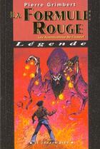 Couverture du livre « La Formule Rouge » de Pierre Grimbert aux éditions Degliame