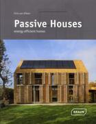 Couverture du livre « Passive house homes » de Chris Van Uffelen aux éditions Braun