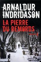 Couverture du livre « La pierre du remords » de Arnaldur Indridason aux éditions Metailie