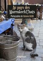 Couverture du livre « Au pays des Marrakech'Chats » de Fabienne Gajda aux éditions Presses Litteraires