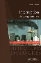 Couverture du livre « Interruption de programmes » de Gilles Cauture aux éditions Dacres