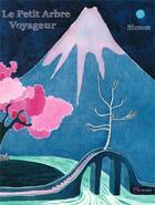 Couverture du livre « Le petit arbre voyageur » de Simon aux éditions Akinome