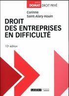 Couverture du livre « Droit des entreprises en difficulté (10e édition) » de Corinne Saint-Alary-Houin aux éditions Lgdj