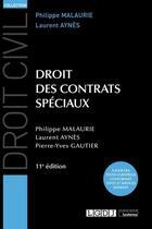 Couverture du livre « Droit des contrats spéciaux (11e édition) » de Philippe Malaurie et Laurent Aynes et Pierre-Yves Gautier aux éditions Lgdj