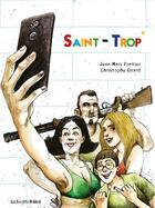 Couverture du livre « Saint-Trop' » de Christophe Girard et Jean-Marc Pontier aux éditions Les Enfants Rouges