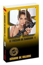 Couverture du livre « SAS T.163 ; le trésor de Saddam t.1 » de Gerard De Villiers aux éditions Gerard De Villiers
