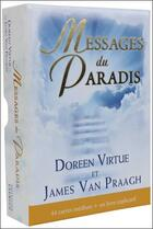 Couverture du livre « Messages du paradis ; cartes médium » de Doreen Virtue et James Van Praagh aux éditions Exergue