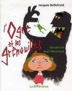 Couverture du livre « L'ogre et les grenouilles » de Jacques Bellefroid et Jean Mineraud aux éditions La Difference