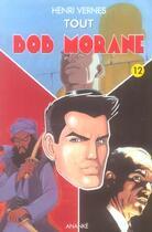 Couverture du livre « Tout Bob Morane T.12 » de Henri Vernes aux éditions Ananke