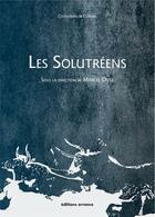 Couverture du livre « Les Solutréens » de Marcel Otte aux éditions Errance