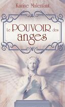 Couverture du livre « Le pouvoir des anges » de Karine Malenfant aux éditions Editions Ada