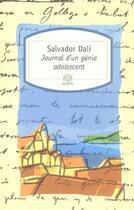 Couverture du livre « Journal d'un génie adolescent » de Salvador Dali aux éditions Motifs