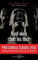 Couverture du livre « Neuf Mois Chez Les Fous » de Jean Marie Ploy aux éditions Les 3 Genies