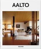 Couverture du livre « Aalto » de Peter Gossel et Louna Lahti aux éditions Taschen