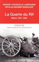 Couverture du livre « La guerre du Rif ; Maroc, 1921-1926 » de Vincent Courcelle-Labrousse et Nicolas Marmie aux éditions Tallandier