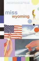 Couverture du livre « Miss Wyoming » de Douglas Coupland aux éditions Flamingo