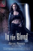 Couverture du livre « In the Blood » de Phoenix Adrian aux éditions Pocket Books
