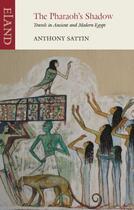 Couverture du livre « The Pharaoh's Shadow » de Anthony Sattin aux éditions Epagine