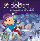 Couverture du livre « Aldebert raconte - un deuxieme pere noel » de Aldebert aux éditions Hachette Enfants