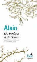 Couverture du livre « Du bonheur et de l'ennui et autres textes » de Alain aux éditions Gallimard