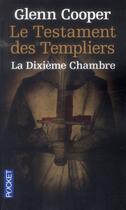 Couverture du livre « Le testament des templiers ; la dixième chambre » de Glenn Cooper aux éditions Pocket