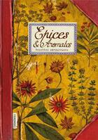 Couverture du livre « Épices & aromates ; recettes savoureuses » de Sonia Ezgulian aux éditions Les Cuisinieres