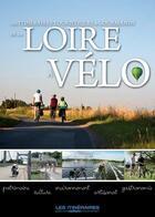 Couverture du livre « La Loire à vélo » de Collectif aux éditions Tourisme Et Decouvertes