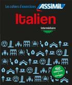 Couverture du livre « Cahier exercices italien interm. » de Federico Benedetti aux éditions Assimil
