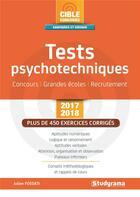 Couverture du livre « Tests psychotechniques ; concours, grandes écoles, recrutement (édition 2017/2018) » de Julien Fossati aux éditions Studyrama