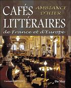 Couverture du livre « Cafes Litteraires De France Et D'Europe » de Constantin Parvulesco aux éditions Du May