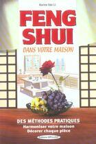 Couverture du livre « Feng-shui dans votre maison » de Karine Van Li aux éditions Exclusif