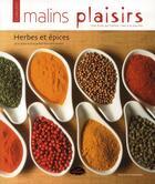 Couverture du livre « Herbes et épices » de Marie-Jo Gauthier aux éditions Les Malins