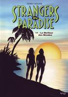 Couverture du livre « Strangers in paradise T.11 ; le meilleur des mondes » de Terry Moore aux éditions Kymera