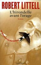 Couverture du livre « L'hirondelle avant l'orage » de Robert Littell aux éditions Baker Street