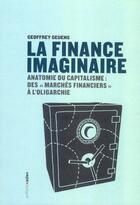 Couverture du livre « La finance imaginaire ; anatomie du capitalisme : des