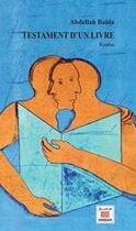 Couverture du livre « Testament d'un livre » de Abdellah Baida aux éditions Marsam