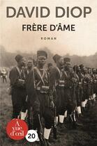Couverture du livre « Frère d'âme » de David Diop aux éditions A Vue D'oeil