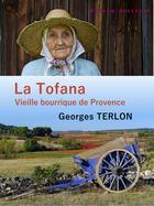 Couverture du livre « La Tofana ; vieille bourrique de Provence » de Georges Terlon aux éditions Nelson District