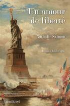 Couverture du livre « Un amour de liberté » de Nathalie Salmon aux éditions Baker Street