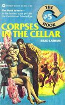 Couverture du livre « Hook, The: Corpses in the Cellar - #5 » de Latham Brad aux éditions Grand Central Publishing