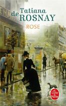 Couverture du livre « Rose » de Tatiana De Rosnay aux éditions Lgf