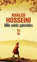Couverture du livre « Mille soleils splendides » de Khaled Hosseini aux éditions 10/18