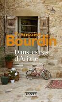Couverture du livre « Dans les pas d'Ariane t.2 » de Francoise Bourdin aux éditions Pocket