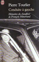 Couverture du livre « Conduite a gauche » de Pierre Tourlier aux éditions J'ai Lu