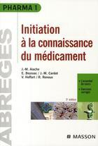 Couverture du livre « Initiation à la connaissance du médicament (5e édition) » de Aiache et Renoux aux éditions Elsevier-masson