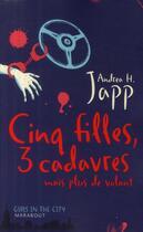 Couverture du livre « Cinq filles, 3 cadavres mais plus de volant » de Andrea H. Japp aux éditions Marabout