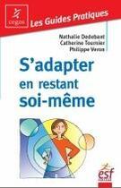 Couverture du livre « S'adapter en restant soi-même » de Dedebant/Tournier aux éditions Esf Prisma